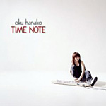奥華子 2nd Album:TIME NOTE